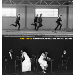 """The 1960s Photographed by David Hurn"""